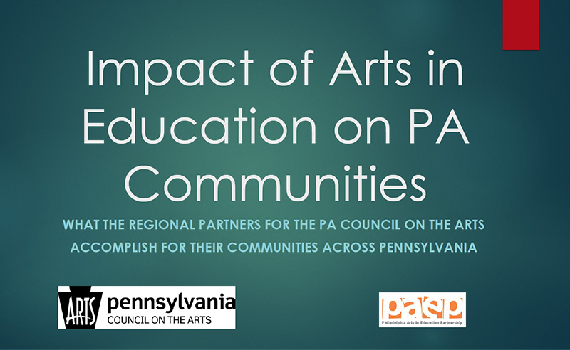 Impact of Arts in Education on PA Communities