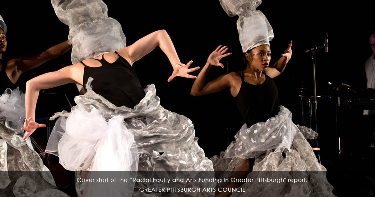 "Cover shot of the ""Racial Equity and Arts Funding in Greater Pittsburgh"" report."